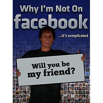 Hvorfor er jeg ikke på Facebook [DVD] USA import