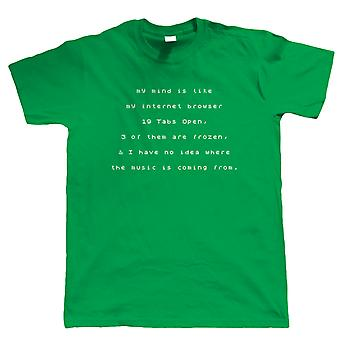 Mind Like My Browser, Mens T Shirt - IT Development Support Gift Him Day Geek