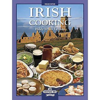 Irish Cooking by Biddy White Lennon
