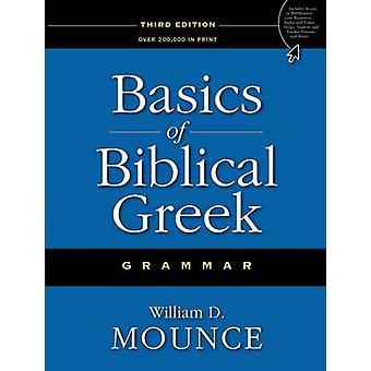Basics of Biblical Greek Grammar (3rd Special edition) by William D.