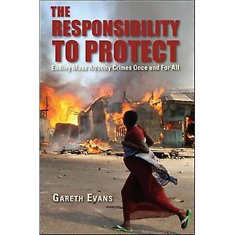 La responsabilité de protéger - Ending massacres des Crimes une fois et F