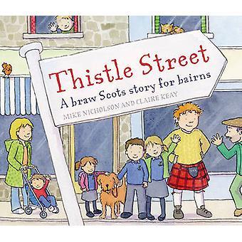 Thistle Street von Mike Nicholson - Claire Keay - 9780863159107 Buch