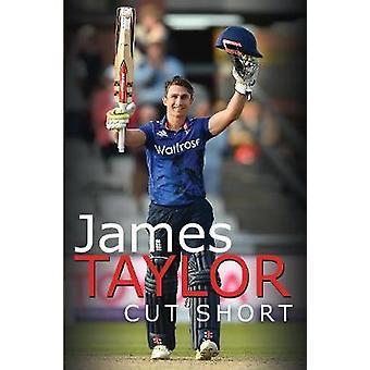 James Taylor - kurz geschnitten, von James Taylor - Cut Short - 9781526732378 Bo