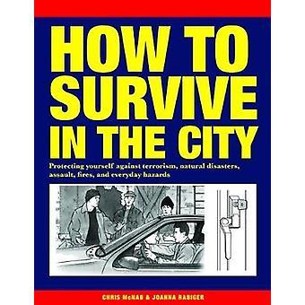 Hur att överleva i staden - skydda dig mot terrorism - n