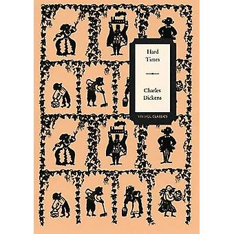 Hard Times (Vintage Classics Dickens Series) by Charles Dickens - 978
