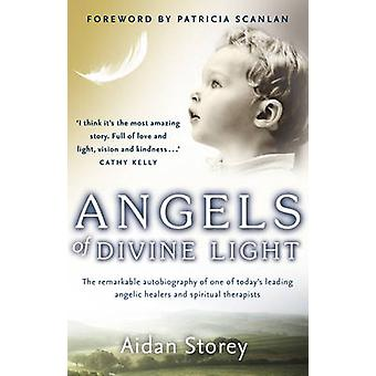 Angels of Divine Light by Aidan Storey - 9781848270800 Book
