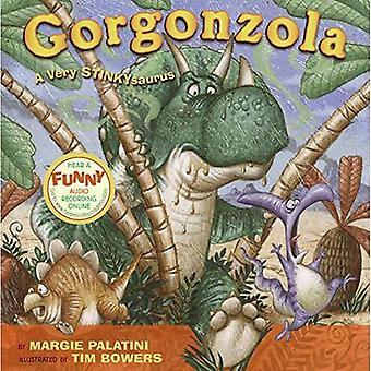 Gorgonzola: Een zeer Stinkysaurus