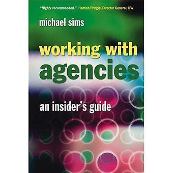 Werken met agentschappen: An Insider's Guide