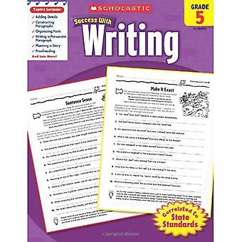 Scholastische succes met schrijven, Grade 5