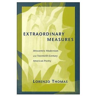 Außergewöhnliche Maßnahmen: Afrocentric moderne und amerikanische Poesie des 20. Jahrhunderts