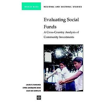 Arvioinnista vastaavan sosiaalirahastojen: Eri maiden analyysi yhteisön investointeja: A Cross Country muuttoliikkeitä koskevien yhteisön...