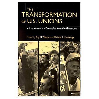 De transformatie van de U. S. vakbonden: Voices, visies en strategieën van de achterban