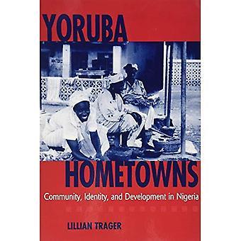 Yoruba hemstäder: Gemenskapen, identitet och utveckling i Nigeria