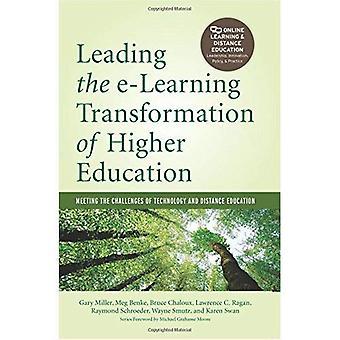 Mène la Transformation de E-Learning de l'enseignement supérieur: relever les défis de la technologie et l'enseignement à Distance...