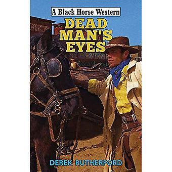 Dead Man's ogen (een zwarte paard-West)