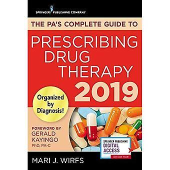 Pas kompletta guiden till förskrivning läkemedelsbehandling 2019