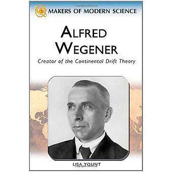 Alfred Wegener (skaparna av Modern vetenskap)