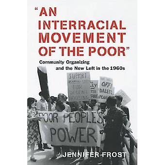 Interracial Movement Of The Poor by Jennifer Frost