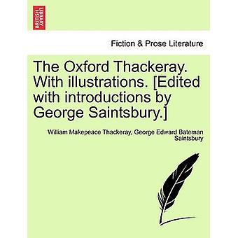 オックスフォード サッカレー。実例を使って。ジョージ ・ センツベリー紹介で編集。ウィリアム ・ メイクピース ・ サッカレーによって