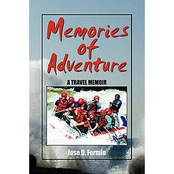 Erinnerungen an die Abenteuer von Fermin & Jose D.