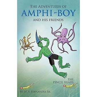 The Adventures of Amphi  Boy and His Friends by Fernandes Sr & H. V.