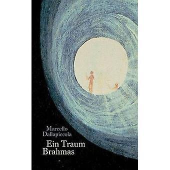 Ein Traum Brahmas av Dallapiccola & Marcello
