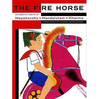 The Fire Horse - Children's Poems by Vladimir Mayakovsky - Osip Mandel
