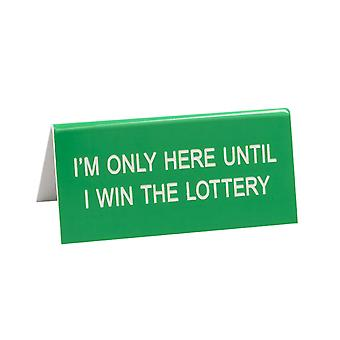 Say What Small Lottery Desk Sign (Green)