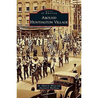 Près de : Huntington Village par Alfred V Sforza