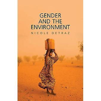 Gender and the Environment by Nicole Detraz
