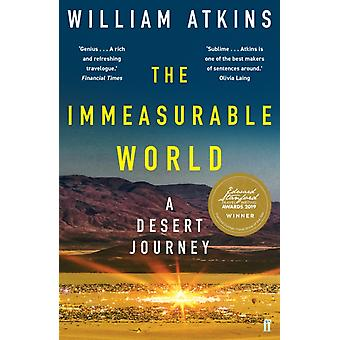 The Immeasurable World by Atkins & William