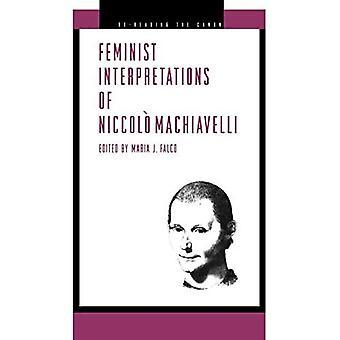 Feminist Interpretations of Niccolo Machiavelli (herlezen de Canon)