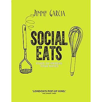 Social Eats Gourmet popup food in your own home by Jimmy Garcia