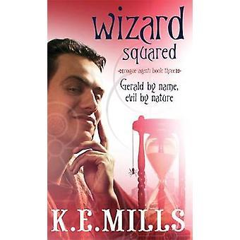 Trollkarl i kvadrat av K. E. Mills