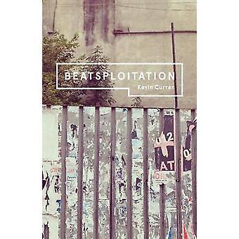 Beatsploitation by Curran & Kevin