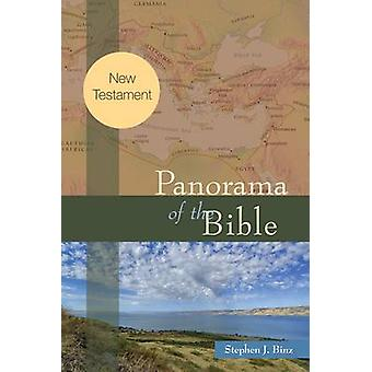 Panorama of the Bible New Testament by Binz & Stephen J