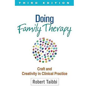Doing Family Therapy by Taibbi & Robert