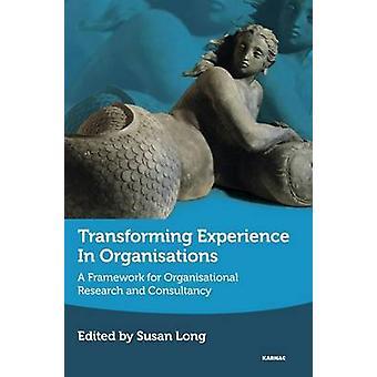 Susan Longin kokemuksen muuntaminen organisaatioissa