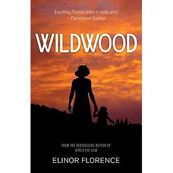 Wildwood by Florence & Elinor