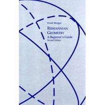 Riemannian Geometry  A Beginners Guide Second Edition by Morgan & Frank
