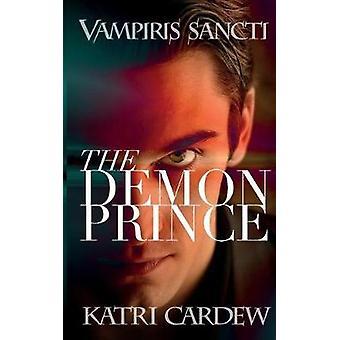 Vampiris Sancti The Demon Prince by Cardew & Katri