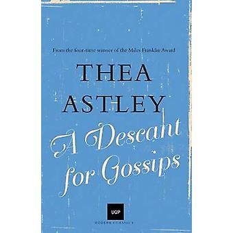 A Descant for Gossips by Astley & Thea