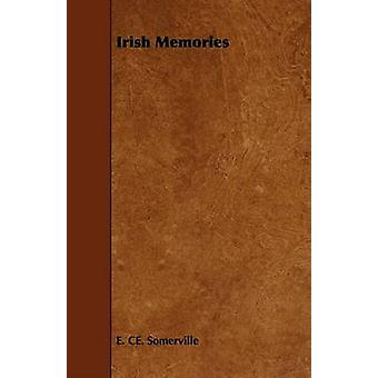 Irish Memories by Somerville & Edith Onone