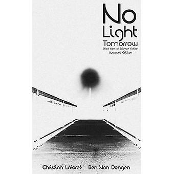 No Light Tomorrow di Laforet & Christian
