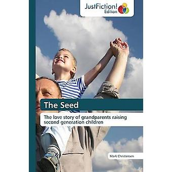 The Seed by Christensen & Mark