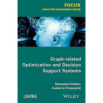 GraphRelated Optimization and Decision Theory by Krichen & Saoussen