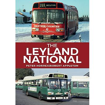The Leyland National by Horrex & PeterAppleton & Robert