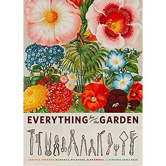 Everything for the Garden by Judith B Tankard