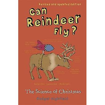 Kan rensdyr flyve? - Videnskaben om julen af Roger Highfield - 9780