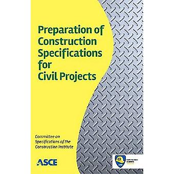 Preparation of Construction Specifications for Civil Projects by Comm